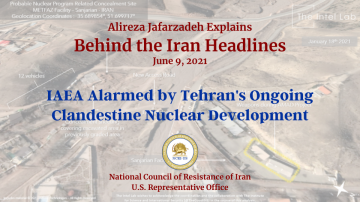 IAEA Alarmed by Tehran's Ongoing Clandestine Nuclear Development
